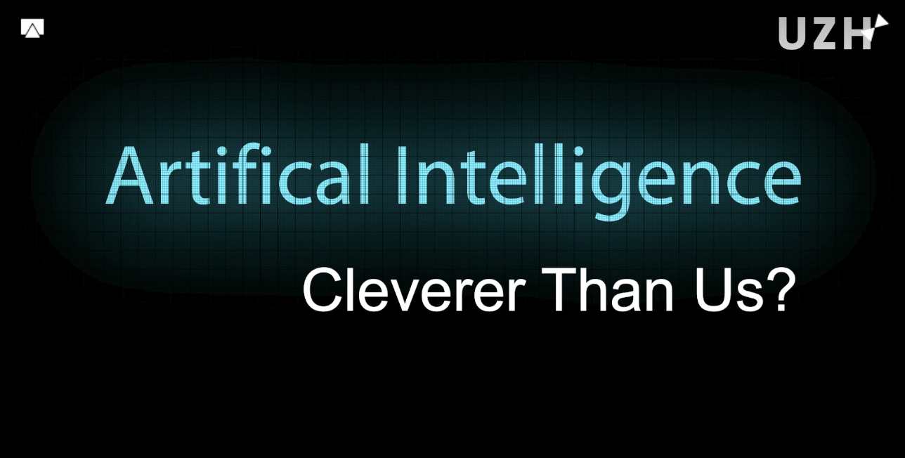 AI - cleverer than us